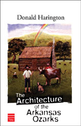 The Architecture of the Arkansas Ozarks (A Novel)